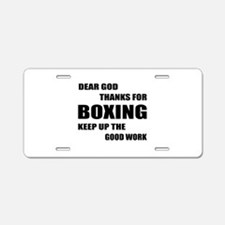 Dear God Thanks For Boxing Aluminum License Plate