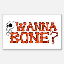 Wanna Bone? Rectangle Bumper Stickers