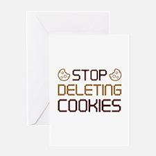 Stop Deleting Cookies Greeting Card