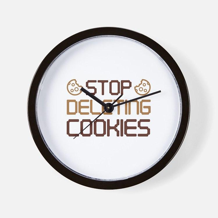 Stop Deleting Cookies Wall Clock