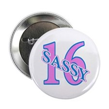 Sassy 16 Birthday Girl Button
