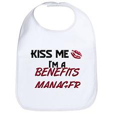 Kiss Me I'm a BENEFITS MANAGER Bib