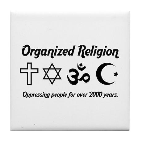 Organized Religion Tile Coaster
