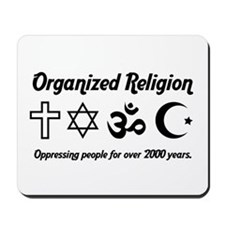 Organized Religion Mousepad