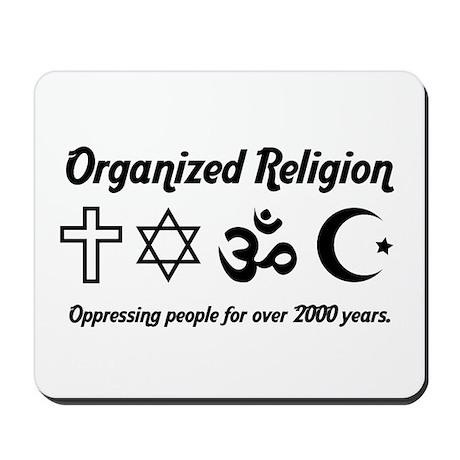 Organized Religion Mousepad