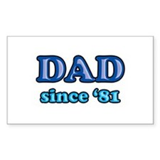 Dad Since 1981 Father's Day Rectangle Decal