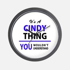 It's CINDY thing, you wouldn't understa Wall Clock
