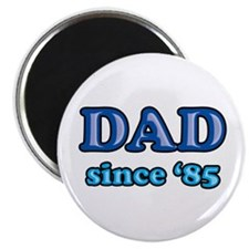 "Dad Since 1985 Father's Day 2.25"" Magnet (10 pack)"