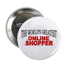 """The World's Greatest Online Shopper"" Button"