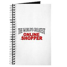 """""""The World's Greatest Online Shopper"""" Journal"""