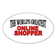 """The World's Greatest Online Shopper"" Decal"