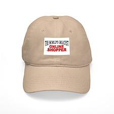"""""""The World's Greatest Online Shopper"""" Baseball Cap"""