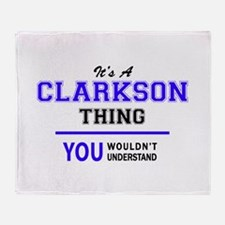 It's CLARKSON thing, you wouldn't un Throw Blanket