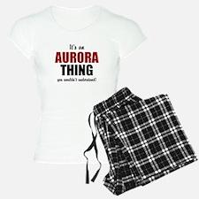 Its an Aurora thing pajamas