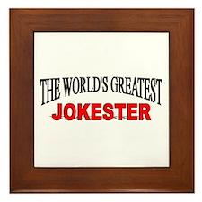 """""""The World's Greatest Jokester"""" Framed Tile"""