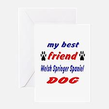 My Best Friend Welsh Springer Spanie Greeting Card