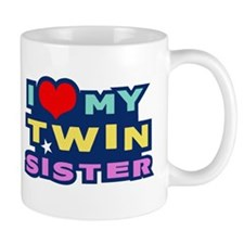 I Love My Twin Sister Mug