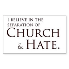 Church & Hate Rectangle Decal
