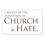 Church & Hate Rectangle Sticker