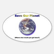 The Only Planet with Beer! Oval Decal