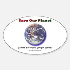 The Only Planet with Coffee! Oval Decal