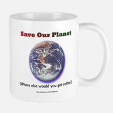 The Only Planet with Coffee! Mug