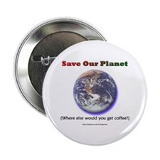 The Only Planet with Coffee! Button