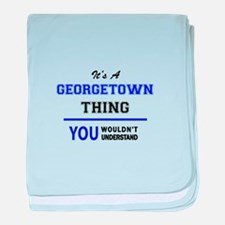 It's a GEORGETOWN thing, you wouldn't baby blanket