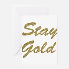 Stay Gold Greeting Cards