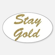 Stay Gold Decal