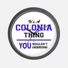 It's COLONIA thing, you wouldn't unders Wall Clock