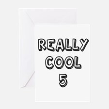 Really Cool 5 Designs Greeting Card