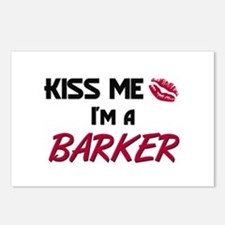 Kiss Me I'm a BARKER Postcards (Package of 8)
