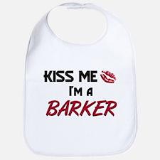 Kiss Me I'm a BARKER Bib