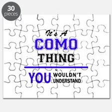 It's COMO thing, you wouldn't understand Puzzle