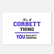 It's CORBETT thing, you w Postcards (Package of 8)