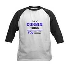 It's CORBIN thing, you wouldn't un Baseball Jersey