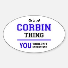 It's CORBIN thing, you wouldn't understand Decal
