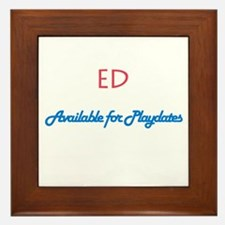Ed - Available for Playdates Framed Tile
