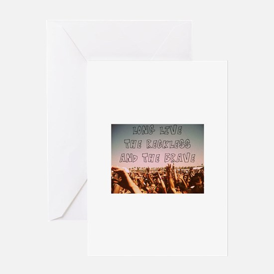 Long Live the Reckless and the Brav Greeting Cards