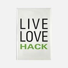 Live Love Hack Rectangle Magnet