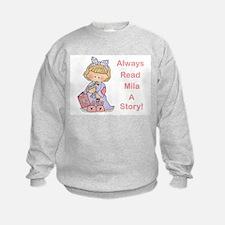 Read Mila a Story Sweatshirt