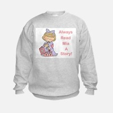 Read Mia a Story Sweatshirt