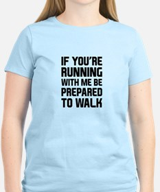 Prepared to Walk T-Shirt