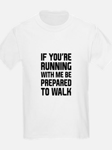 Prepared to Walk T-Shirt