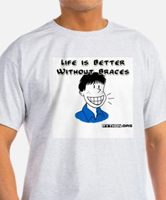 Life is Better Without Braces, T-Shirt (python) T-