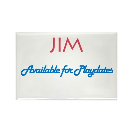 Jim - Available for Playdates Rectangle Magnet (10