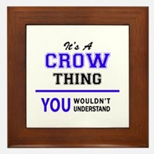 It's CROW thing, you wouldn't understa Framed Tile