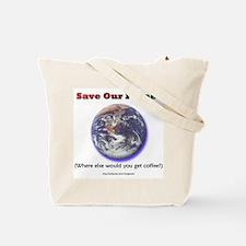 Saving the World / Coffee Tote Bag