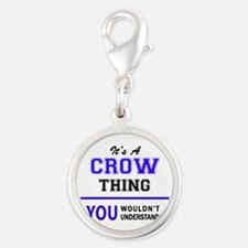 It's CROW thing, you wouldn't understand Charms